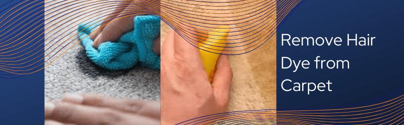 Remove Hair Dye from Carpet