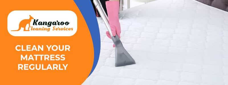 Clean Your Mattress Regularly